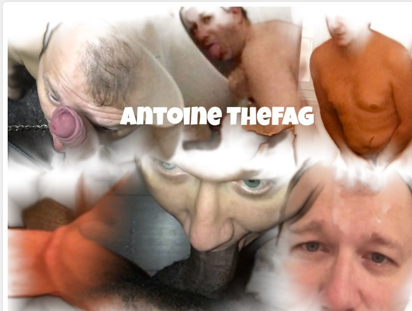 Antoine the FAG   Permanently OUTED