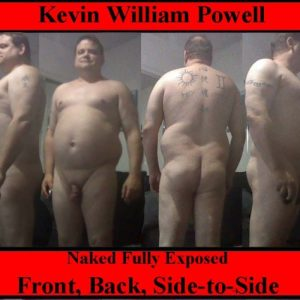 'Kevin William Powell sissy fag' exposure aka Kelly Michelle Powell