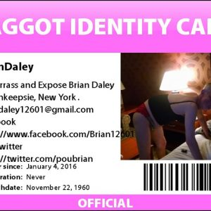 Brian Daley Poughkeepsie New York Faggot Identity Card