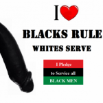 Group logo of Faggot's ready to spoil A Big Black Master